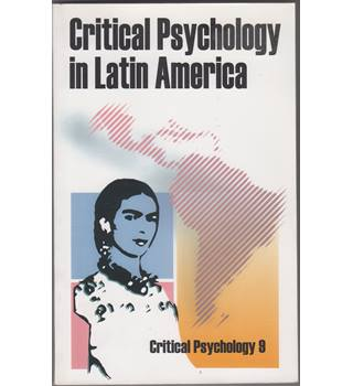 Critical Psychology in Latin America