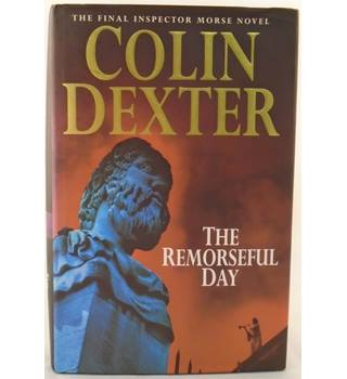 The Remorseful Day (Signed By Author)