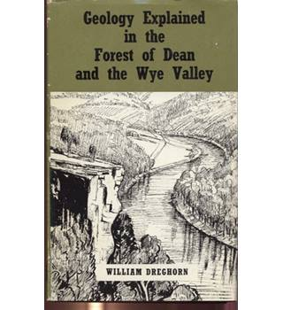 Geology explained in the Forest of Dean and Wye Valley