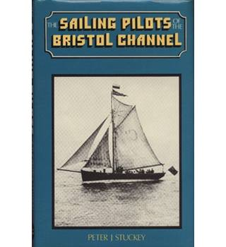 The sailing pilots of the Bristol Channel