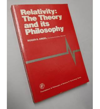 Relativity The theory and its philosophy