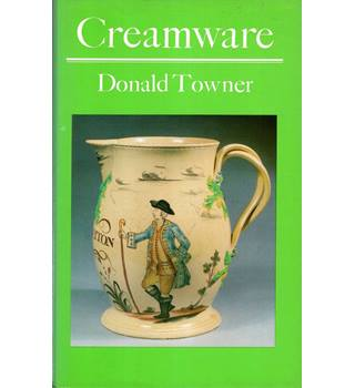 Creamware (Monographs on Pottery & Porcelain)