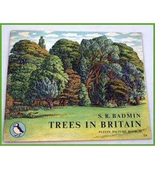Puffin Picture Book. Trees in Britain