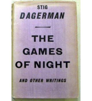 The Games of Night And Other Writings