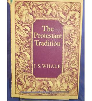 The Protestant Tradition: An Essay in Interpretation