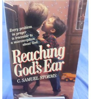 Reaching God's Ear