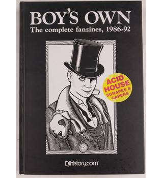 Boy's Own: The complete fanzines 1986-1992