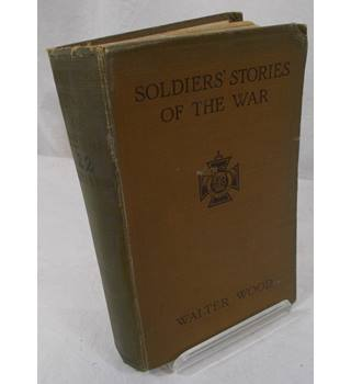 Soldiers' Stories of the War