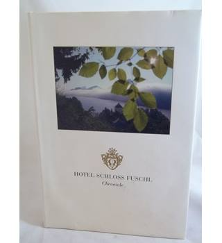 Hotel Schloss Fuschl Chronicle