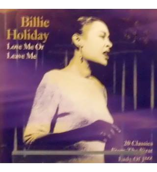 Love Me Or Leave Me - Holiday, Billie