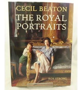 Cecil Beaton - The Royal Portraits - signed copy