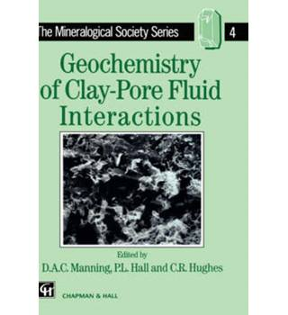 Geochemistry of Clay- Pore Fluid Interactions
