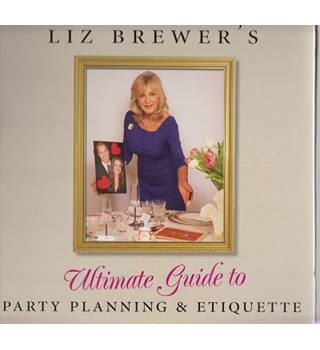 Ultimate Guide to Party Planning & Etiquette