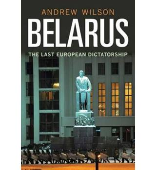Belarus - the Last European Dictatorship