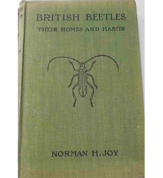 British Beetles Their Home and Habits