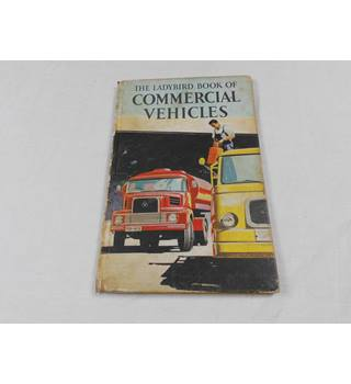 The Ladybird Book of Commercial Vehicles