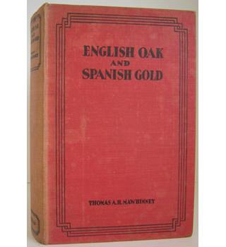 English Oak and Spanish Gold