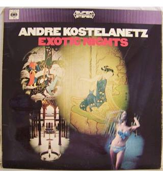 Exotic Nights - Andre Kostelanetz & Orch. perform various world pieces 1966 - SS 62917