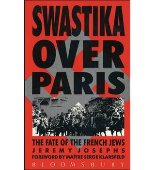 Swastika over Paris Jeremy Joseph