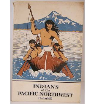 Indians of the Pacific Northwest