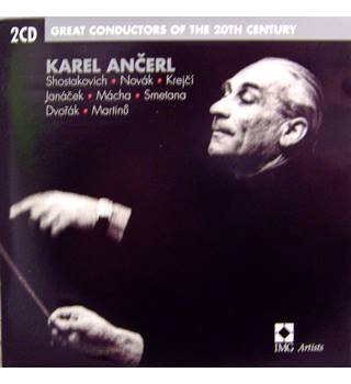 Legendary Czech conductor Ancerl and the music of eight East European composers 2 CDs