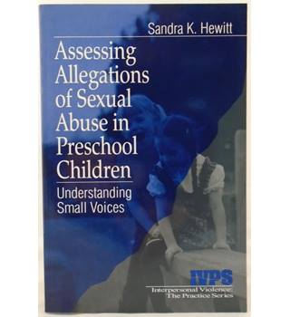 Assessing Allegations of Child Abuse in Preschool Children