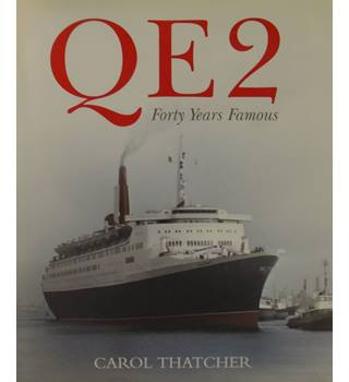 QE2: Forty Years Famous  (Signed By Author)