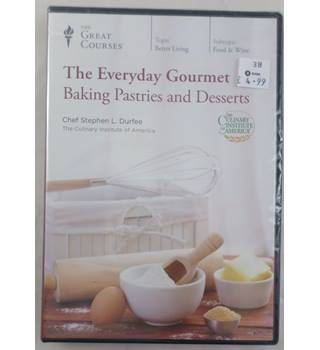 The Great Courses. The Everyday Gourmet. Baking Pastries and Desserts. DVD
