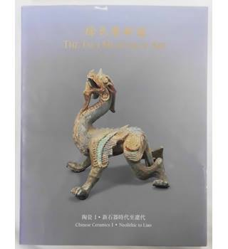The Tsui Museum of Art: Chinese Ceramics I: Neolithic to Liao