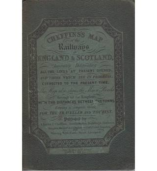 Chefins's Map of the Railways in England and Scotland