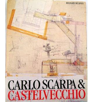 Carlo Scarpa and the Castelvecchio