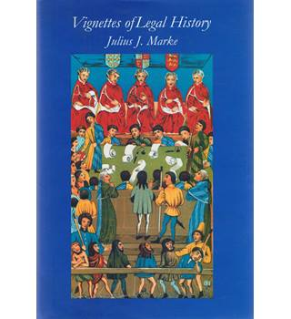 Vignettes of Legal History Volume 2