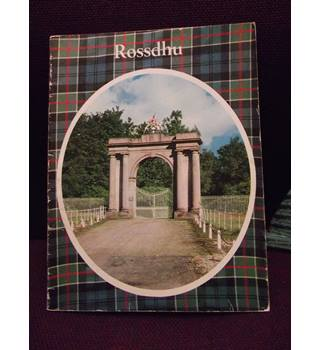 Rossdhu: An illustrated guide to the home of the chiefs of the Clan Colquhoun