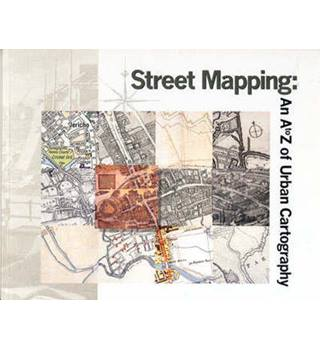 Street Mapping: An A to Z of Urban Cartography