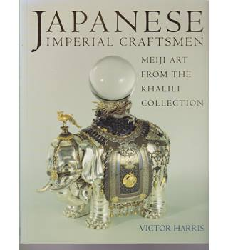 Japanese Imperial Craftsmen - Meiji Art from the Khalili Collection