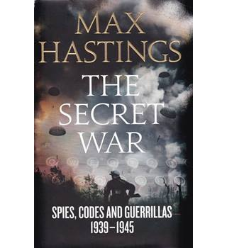 The Secret War - Max Hastings - Signed First Edition
