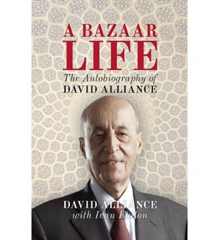 A bazaar life - the aurobiography of David alliance