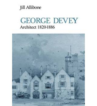 George Devey: Architect, 1820-86