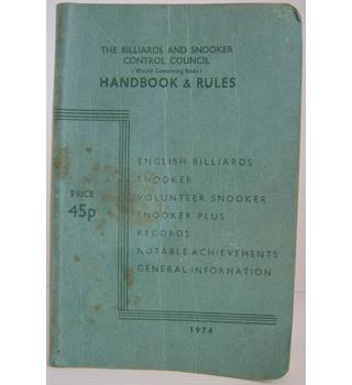 The Billiards and Snooker Control Council Handbook & Rules 1974