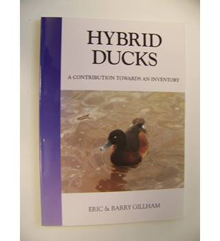 Hybrid Ducks : A Contribution Towards An Inventory