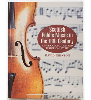 Scottish Fiddle Music in the 18th Century