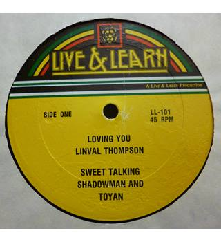 Linval Thompson / Shadowman And Toyan ‎– Loving You / Sweet Talking
