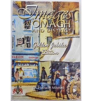 Images of Omagh and District: Volume 12