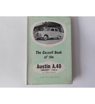 The Cassel Book of the Austin A.40 by Ellison Hawks