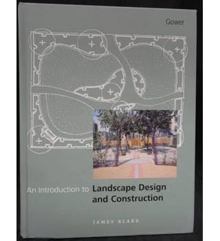 An introduction to landscape design and construction