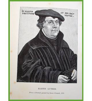 Martin Luther. His Life and Work.