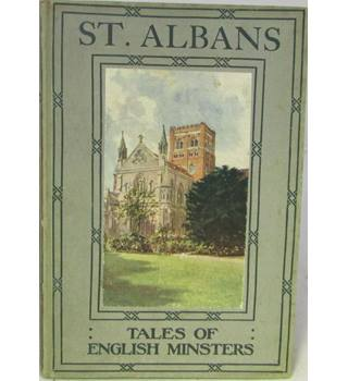 St Albans, Tales Of English Minsters