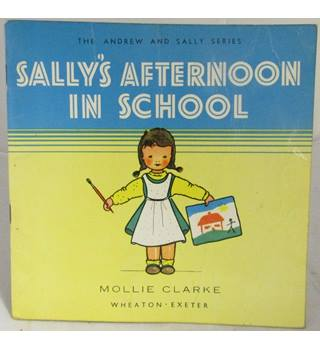 Sally's Afternoon In School