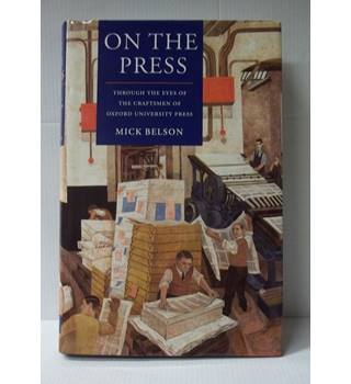 On the Press: Through the Eyes of the Craftsmen of Oxford University Press