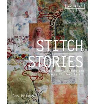 Stitch stories. Personal places, spaces and traces in textile art